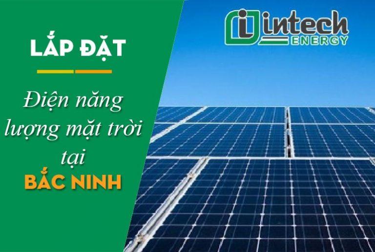Lắp đặt điện năng lượng mặt trời tại Bắc Ninh
