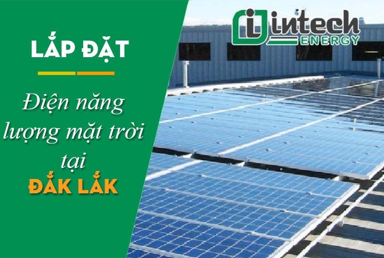 Lắp đặt điện năng lượng mặt trời tại Đắk Lắk