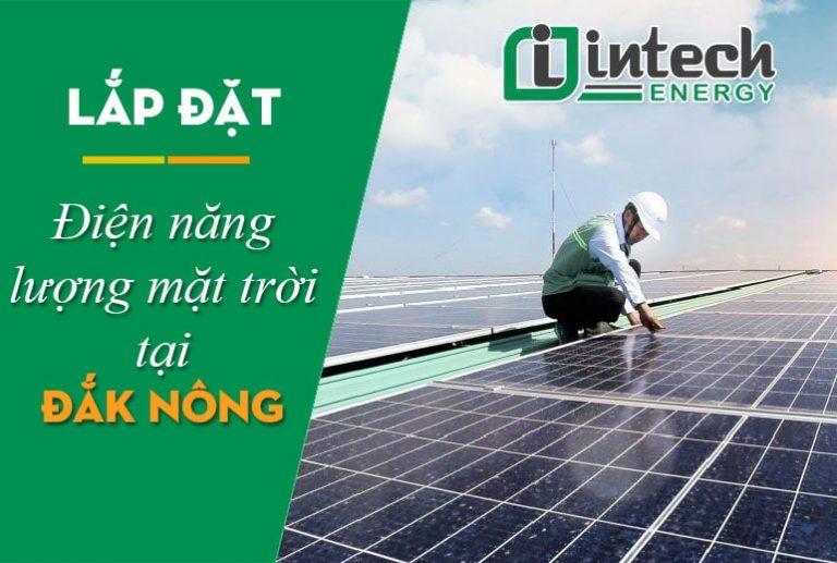 Lắp đặt điện năng lượng mặt trời tại Đắk Nông