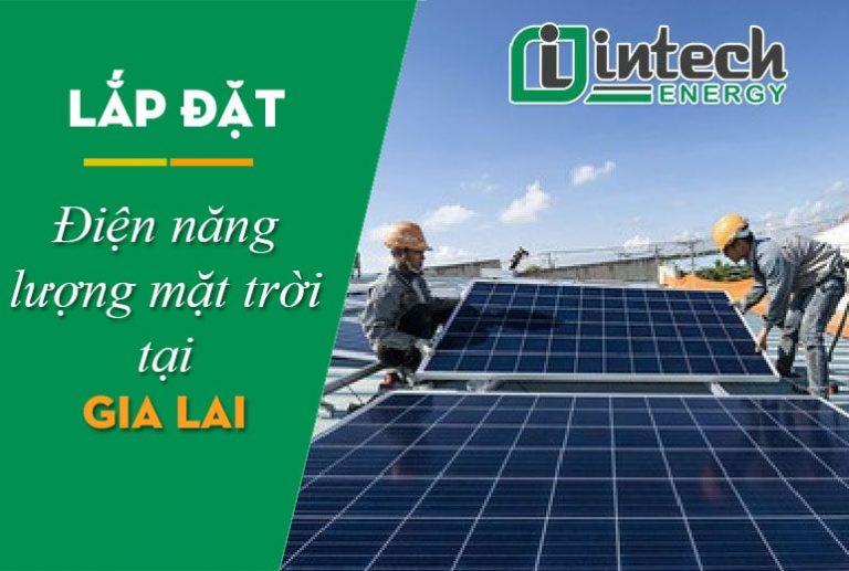 Lắp đặt điện năng lượng mặt trời tại Gia Lai