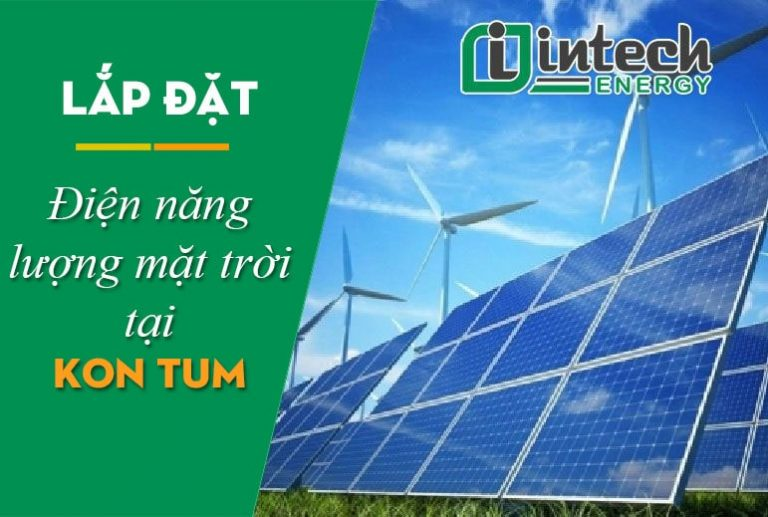 Lắp đặt điện mặt trời tại Kon Tum