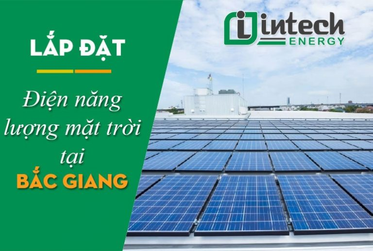 Lắp đặt điện năng lượng mặt trời tại Bắc Giang