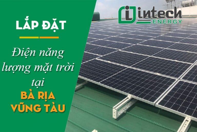Lắp đặt điện năng lượng mặt trời tại Bà Rịa - Vũng Tàu
