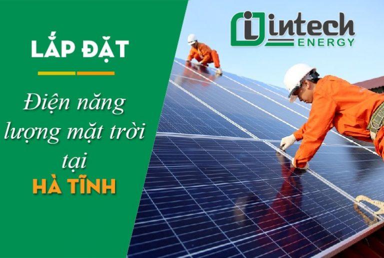 Lắp đặt điện năng lượng mặt trời tại Hà Tĩnh