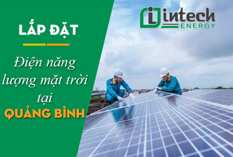 Lắp đặt điện năng lượng mặt trời tại Quảng Bình