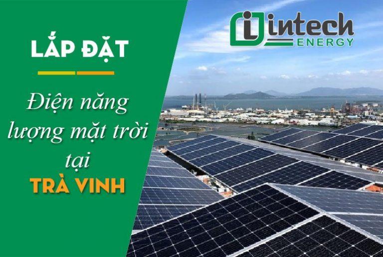 Lắp đặt điện năng lượng mặt trời tại Trà Vinh
