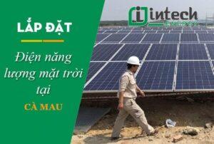 Lắp đặt điện năng lượng mặt trời ở Cà Mau