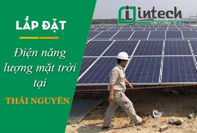Lắp đặt điện năng lượng mặt trời tại Thái Nguyên