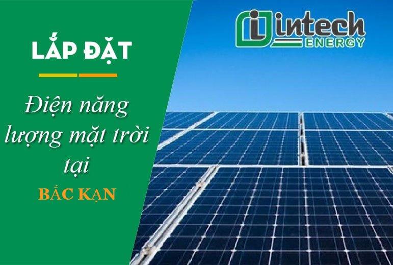 Lắp đặt hệ thống điện năng lượng mặt trời tại Bắc Cạn